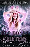 Her Donut Shifters: A Short Quirky Reverse Harem Romantic Comedy (Kindle Edition)