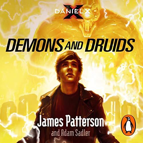 Daniel X: Demons and Druids audiobook cover art