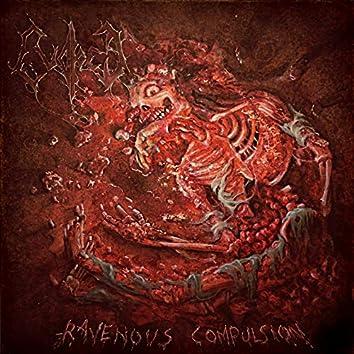 Ravenous Compulsion