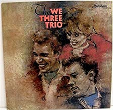 The We Three Trio