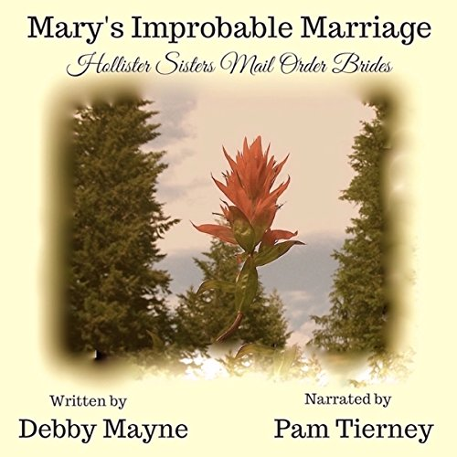 Mail Order Bride: Mary's Improbable Marriage cover art