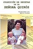 Coleccion de Recetas de la Senora Quirós: Curso de Cocina y Reposteria: Volume 1