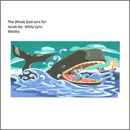 The Whale That God Sent for Jonah audiobook cover art