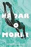 Nadar o morir: 311 (Gran Angular)