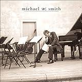 Songtexte von Michael W. Smith - Freedom