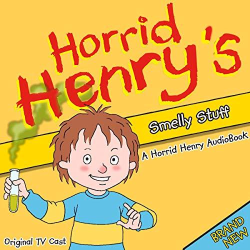 Horrid Henry's Smelly Stuff cover art