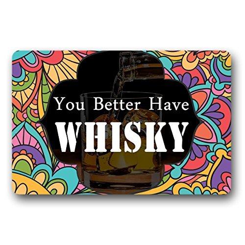 Norma Lily You Better have Whisky Welcome Fußmatte für den Eingangsbereich, Vlies, für Innen- und Außenbereich, Fußmatte, 76,2 x 45,7 cm