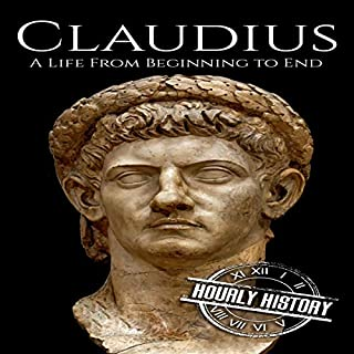 Claudius: A Life from Beginning to End audiobook cover art