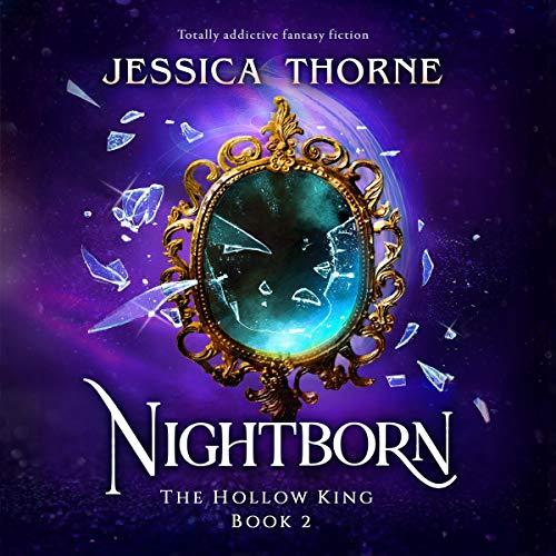 Nightborn: The Hollow King, Book 2