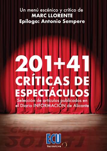 201 + 41 críticas de espectáculos