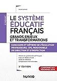 Le système éducatif français - 3e éd. - Grands enjeux et transformations - Concours et métiers de l'éducation