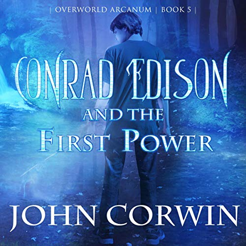 Conrad Edison and the First Power audiobook cover art