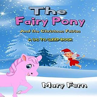 The Fairy Pony and the Christmas Fairies: A Go to Sleep Book (Bedtime Bear 12) cover art