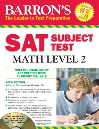 Barrons Sat Subject Test Math Level 2 With Cd Rom 10th Edition Barrons Sat Subject Test Math Level 2 W Cd 10th Edition By Ku Richard Dodge Howard 2012 Paperback