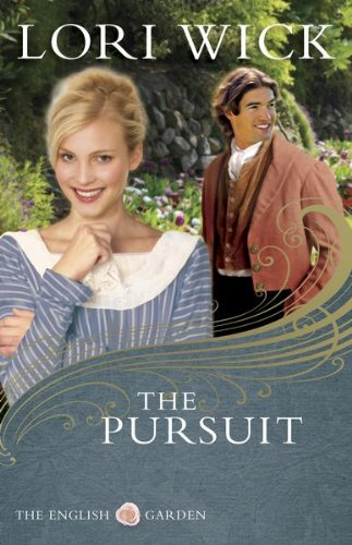 The Pursuit (The English Garden Book 4) by [Lori Wick]