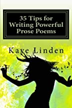 35 Tips for Writing Powerful Prose Poems