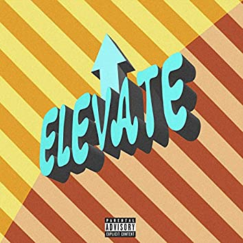 Elevate (feat. Dally Purp$)