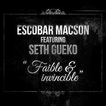Faible & invincible (feat. Seth Gueko)