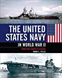 The United States Navy in World War II: From Pearl Harbor to Okinawa (English Edition)