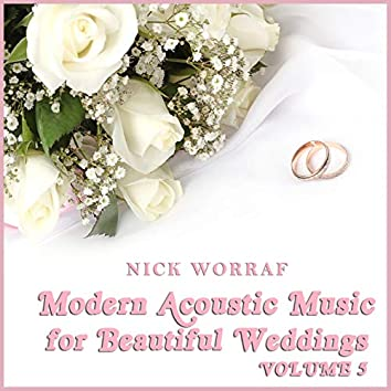 Modern Acoustic Music for Beautiful Weddings, Vol. 5