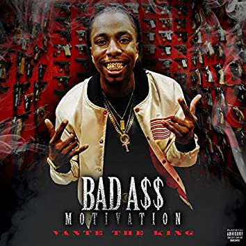 Bad A$$ Motivation