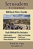 Jerusalem & Central Israel Biblical Sites Guide