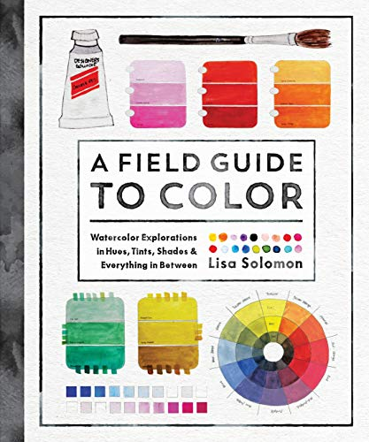 A Field Guide to Color: A Watercolor Workbook (ROOST BOOKS)