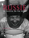 Russie - La cuisine de ma mère