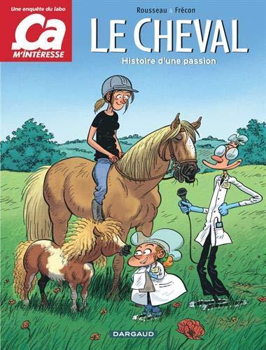 Ça m'intéresse - tome 2 - Cheval (Le)