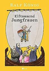 Elftausend Jungfrauen – Ein Ralf König Comic