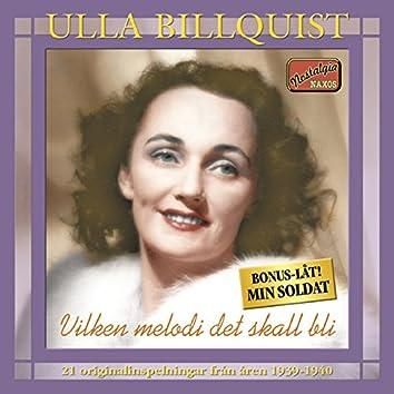 Vilken melodi det skall bli - 21 originalinspelningar från åren 1939-1940