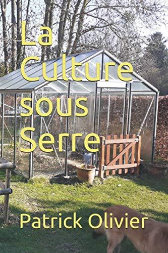 La Culture sous Serre
