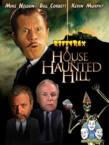 Rifftrax: House on Haunted Hill- Three Riffer Edition