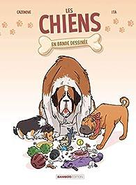 Les chiens en BD, tome 1 par Christophe Cazenove