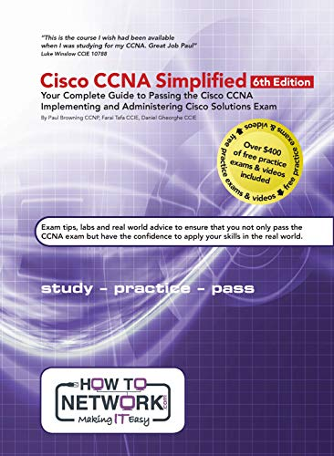 Cisco CCNA Simplified: Your Complete Guide to Passing the Cisco CCNA Implementing and Administering Cisco Solutions Exam (English Edition)