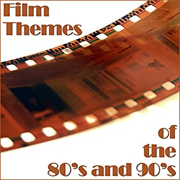 Film Themes of the 80s and 90s