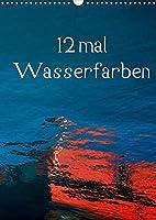 12 mal Wasserfarben (Wandkalender 2022 DIN A3 hoch): Bunte Formenvielfalt auf spiegelnder Wasseroberflaeche (Monatskalender, 14 Seiten )