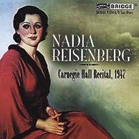 Nadia Reisenberg Carnegie Hall Recital, 1947 by Nadia Reisenberg (2009-11-10)