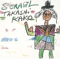 Scrawl by Takashi Kako (2003-10-22)