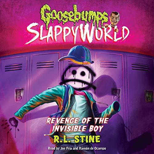 Revenge of the Invisible Boy: Goosebumps Slappyworld, Book 9