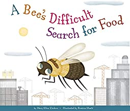 A Bee's Difficult Search for Food (Animal Habitats at Risk)