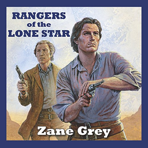 Rangers of the Lone Star audiobook cover art