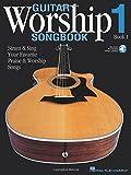 Guitar Worship Songbook, Book 1: Strum & Sing Your Favorite Praise & Worship Songs (GUITARE)