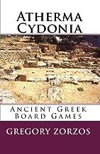 Atherma Cydonia: Ancient Greek Board Games (Greek Edition)