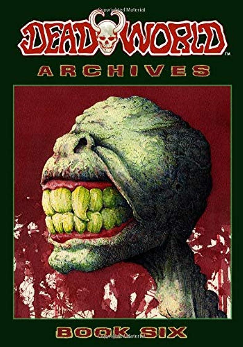 考古学者岸一致するDeadworld Archives: Book Six