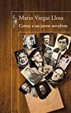 Cartas a un joven novelista (Biblioteca Vargas Llosa)