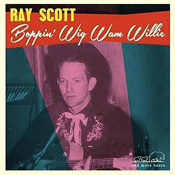 Boppin' Wig Wam Willie