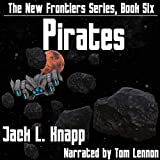 Pirates: The New Frontiers Series, Book 6