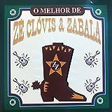 O Melhor de Zé Clóvis & Zabala