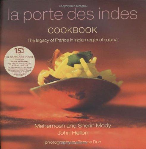 La Porte Des Indes Cookbook (English and French Edition)